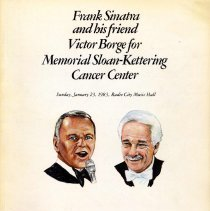 Image of Program, souvenir: Frank Sinatra and his friend Victor Borge for Memorial Sloan-Kettering Cancer Center. Radio City..., Jan. 23, 1983. - Program
