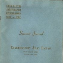 Image of Digital images of pages from Souvenir Journal, Congregation Adas Emuno of Hoboken, Ninetieth Anniversary Celebration 1871-1961, October 20 and 22, 1961. - Booklet