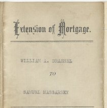 Image of Digital images of Extension of Mortgage, William A. Draesel to Samuel Massarsky, July 27, 1914. - Mortgage
