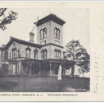 Image of Postcard: No. 15 - Castle Point, Hoboken, N.J. (Stevens Residence.) Text on front dated Nov. 11, 1905; unposted. - Postcard