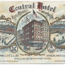 Image of Postcard: Central Hotel, 36-40 Second & 200 River Streets, Hoboken, N.J. No date, circa 1907-1914; unposted. - Postcard