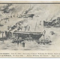 Image of Postcard: [1900 Hoboken Pier fire.] 30. The Great Hoboken disaster, June 30, 1900. Rescuing of Kaiser Wilhelm der Grosse; Saale and Bremen nearly lost. - Postcard