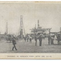 Image of Postcard: [1905 Terminal fire.] 156. Entrance to Hoboken Ferry After Fire, 8-7-'05. Circa 1905-1907; unposted. - Postcard