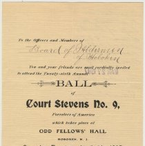 Image of Invitation from Court Stevens No. 9, Foresters of America, to Board of Alderman of Hoboken to attend 26th annual ball, April 6, 1907. - Invitation