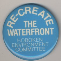 Image of Button: Re-Create the Waterfront; Hoboken Environment Committee