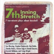 Image of Poster: Mile Square Theatre presents 7th Inning Stretch. 7 ten-minute plays about baseball. Hoboken, (2003). - Poster