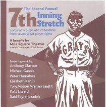 Image of Poster: The Second Annual 7th Inning Stretch. 7 new  plays about baseball from seven great playwrights. Hoboken, (2004). - Poster