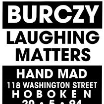 Image of Digital image of poster: Burczy, Laughing Matters, Hand Mad, 118 Washington St. Hoboken, May 20, 1994. - Poster