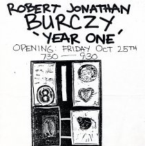 Image of Digital image of handbill: Robert Jonathan Burczy 'Year One.' Opening: Friday October 25th [1990]. Traders of Babylon, 259 First St., Hoboken. - Poster