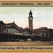 Image of Postcard: Hoboken Terminal 1907-2007.  Issued by New Jersey Transit, Hoboken, February 2007. - Postcard