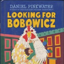 Image of Looking for Bobowicz. A Hoboken Chicken Story. - Book
