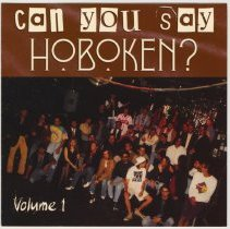 Image of Compact disk: Can You Say Hoboken? Volume I. 1993. - Disk, Compact