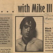 Image of Newsclipping:  ...with Mike Ill. Notice about Hoboken Arts & Music Festival performance., Sept., 1999. - Clipping, Newspaper