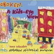 Image of Hoboken: A Kids-Eye View. 2007 Calendar. - Calendar