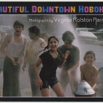 Image of Postcard: Beautiful Downtown Hoboken. Photographs by Virginia Rolston Parrott. HHM Upper Gallery exhibit, March-May, 2007. - Postcard