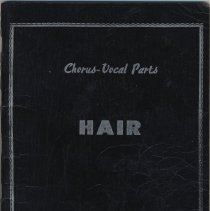 Image of Song book: Chorus & Vocal Parts for: HAIR. Lyrics by James Rado & Gerome Ragni. Tams-Witmark Music Library, Inc. ca. 1970; Victoria Roty copy, 1994 N.Y. production. - Book, Song