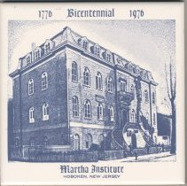 Image of Ceramic commemorative tile, 1776-1976 Bicentennial, Martha Institute, Hoboken, New Jersey, [1976.] - Tile, Decorative