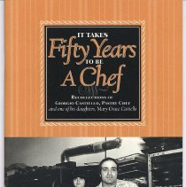 Image of It Takes Fifty Years to be a Chef. Recollections of Giorgio Castiello. - Pamphlet
