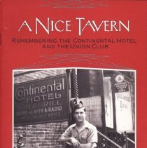 Image of A Nice Tavern: Remembering the Continental Hotel and the Union Club. Recollections of Paul Samperi. - Pamphlet