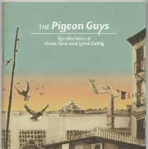 Image of The Pigeon Guys: Recollections of Vinnie Torre and Lynne Earing. - Pamphlet