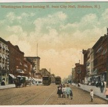 Image of Postcard: Washington St. looking N. from City Hall, Hoboken, N.J. N.d., ca. 1907-1914. - Postcard