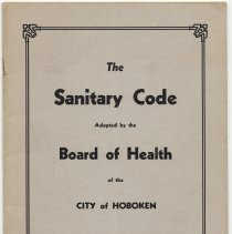 Image of The Sanitary Code Adopted by the Board of Health of the City of Hoboken, August 20, 1891. - Pamphlet