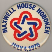 Image of Button: Maxwell House Hoboken, July 4, 1976. - Pin