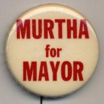 Image of Political button: Murtha for Mayor. (Hoboken, no date, circa 1969-1981.) - Button, Political