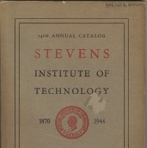 Image of Stevens Institute of Technology, 74th Annual Catalog, Castle Point, Hoboken, New Jersey, 1944. - Catalog