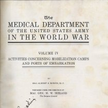Image of The Medical Department of the U.S. Army in the World War. Activities Concerning Mobilization Camps & Ports of Embarkation. - Book