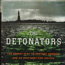 Image of The Detonators: The Secret Plot to Destroy America and an Epic Hunt for Justice. - Book