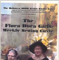 Image of Program: The Flora Dora Girls Weekly Sewing Circle. Staged reading of LaRusso play by Gaia, HHM, Oct. 19, 2008. - Program