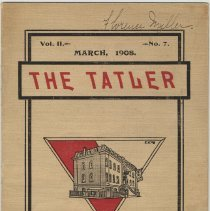 Image of Periodical: The Tatler, Volume II, No. 7, March 1908. Published Monthly at the Hoboken High School. - Periodical