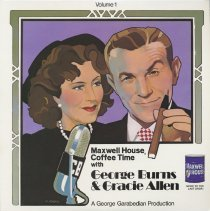 Image of Record: Maxwell House Coffee Time with George Burns & Gracie Allen. Volume 1. - Record, Phonograph