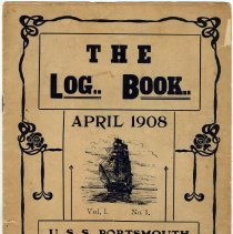 Image of The Log Book. Apr. 1908. Vol. 1, No. 1, U.S.S. Portsmouth, Naval Reserve, Hoboken, N.J. - Periodical