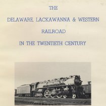 Image of Delaware, Lackawanna & Western Railroad in the Twentieth Century, 1899-1960. Vol. 1. History and Operation. - Book
