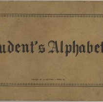 Image of Student's Alphabets. A Selection of Useful Alphabets. Published by Keuffel & Esser Co., copyright 1907. - Book, Instruction