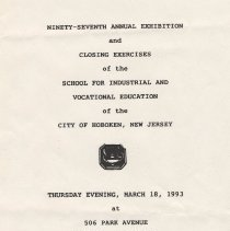 Image of Program: 97th annual exhibition & closing exercises of School for Industrial & Vocational Education, Hoboken, March 18, 1993. - Program