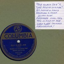 """Image of Record: """"Old Black Joe."""" Composed by Stephen Foster. Duet with handsaw & harp by Moore & Davis. Columbia, 1922. - Record, Phonograph"""