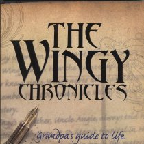 Image of The Wingy Chronicles: Grandpa's Guide to Life. - Book