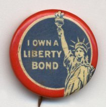 Image of Button: I Own A Liberty Bond. [World War One, 1917-1919.]