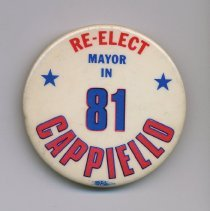 Image of Political pin: Re-Elect Mayor in 81 Cappiello. (Hoboken, 1981.)