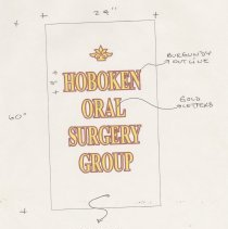 Image of Drawing of sign submitted to HHPC, Hoboken, Dec., 2003 for 231 Washington St., Hoboken Oral Surgery Group. - Documents