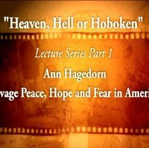 Image of DVD, lectures: Ann Hagedorn & Chad Millman for exhibition - Heaven, Hell or Hoboken: A City Transformed by World War I. Nov. 16 & Nov. 23, 2008 at the Museum. - Videodisc, Digital