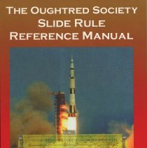 Image of Oughtred Society Slide Rule Reference Manual, The. - Book
