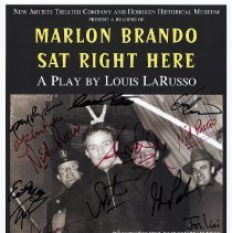Image of Poster, signed: Marlon Brando Sat Right Here. Play by Louis LaRusso. Benefit reading performance, Hoboken, June 5-6, 2009. - Poster