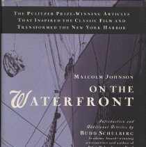 Image of On The Waterfront.: The Pulitzer Prize-Winning Articles That Inspired the Classic Movie... - Book