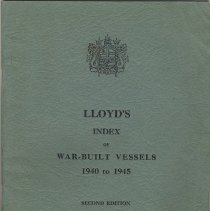 Image of Lloyd's Index of War-Built Vessels 1940-1945. Second Edition, October 1967. - Book