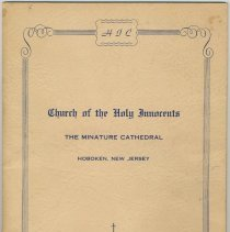 Image of Booklet: Church of the Holy Innocents. The Miniature Cathedral, Hoboken, N.J. Holy Innocents' Day, 1947, 75th Anniversary of Founding. - Pamphlet
