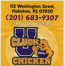 Image of Menus: Cluck-U Chicken, 112 Washington St., Hoboken. N.d., issued 2009-2010. - Menu